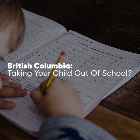 Homeschooling In British Columbia - How To Get Started Guide
