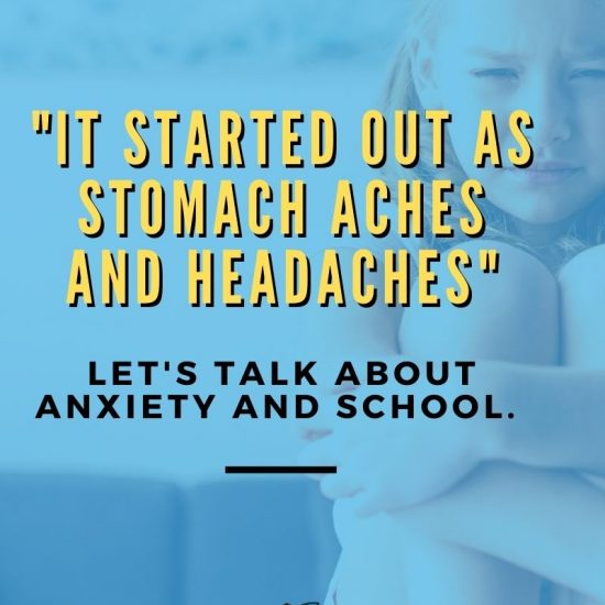 Anxiety and School